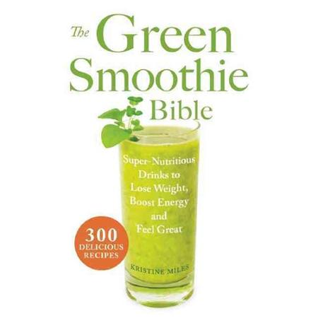The Green Smoothie Bible!! | Healthy Eating Delicious Recipes